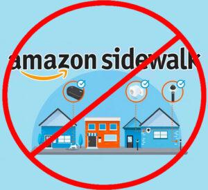 No Amazon Sidewalk